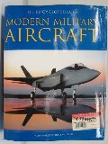 Encyclopedia of Modern Military Aircraft, The