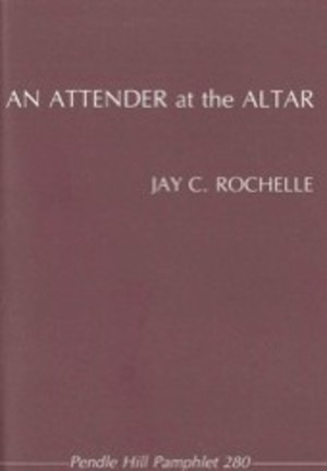 attender at the altar: A sacramental Christian responds to silence (Pendle Hill pamphlet), An