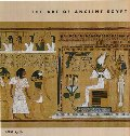 Art of Ancient Egypt (The Art Of), The
