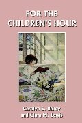 For the Children's Hour (Yesterday's Classics)