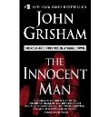 Innocent Man : Murder and Injustice in a Small Town, The