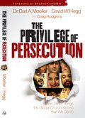 Privilege of Persecution: (And Other Things the Global Church Knows That We Don`t), The