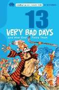 13 Very Bad Days and How God Fixed Them (Small Group Solutions for Kids)