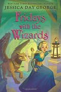 Fridays with the Wizards (Tuesdays at the Castle)