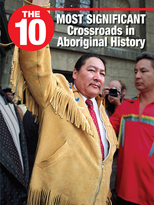 10 Most Significant Crossroads in Aboriginal History, The