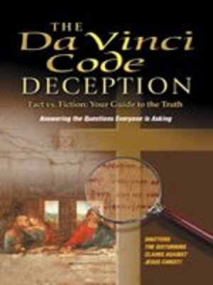 Da Vinci Code Deception: Solving the 2000 Year Old Mystery, The