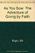 As You Sow: The Adventure of Giving by Faith