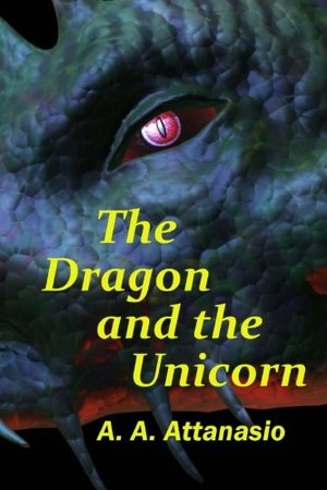 Dragon and the Unicorn: The Perilous Order of Camelot (Volume 1), The