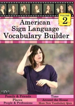 American Sign Language Vocabulary Builder, Volume 2