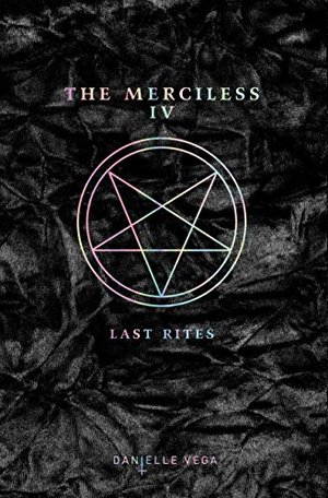 Merciless IV: Last Rites, The