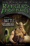 Battle for Skandia (Ranger's Apprentice, #4), The