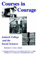 Courses in Courage: Antioch College and the Social Sciences
