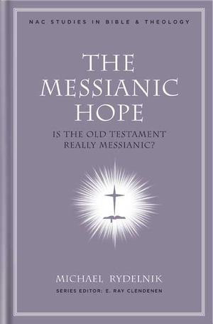 Messianic Hope, The
