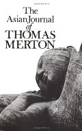 Asian Journal of Thomas Merton (New Directions Books), The