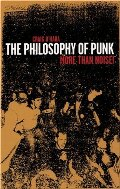 Philosophy of Punk: More Than Noise, The