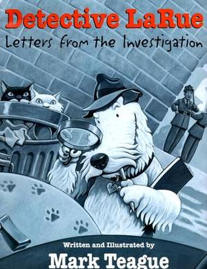 Detective LaRue - Letters From the Investigation