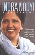 Indra Nooyi - A Biography