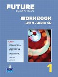 Future 1:  English for Results,  Workbook with Audio CD