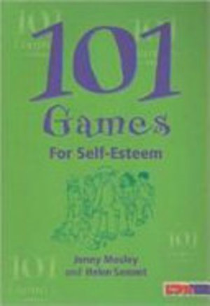 101 Games for Self-Esteem (2002) Mosley J & Sonnet H [CONTACT SJOG LIBRARY TO BORROW]