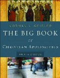 Big Book of Christian Apologetics, The: An A to Z Guide (A to Z Guides)
