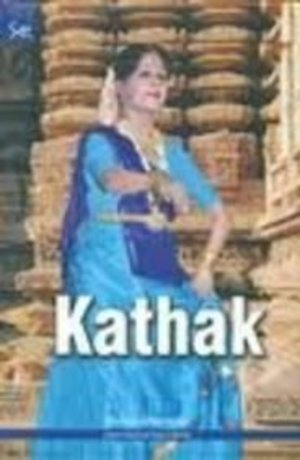 Kathak (Indian Classical Dance Series)