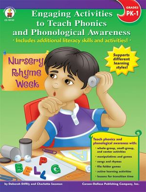 Engaging Activities to Teach Phonics and Phonological Awareness, Grades Pk - 1