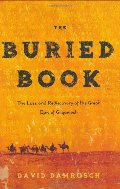 Buried Book: The Loss and Rediscovery of the Great Epic of Gilgamesh, The