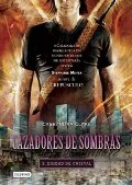 Cazadores de sombras 3, Ciudad de Cristal: City of Glass (Mortal Instruments) (Spanish Edition)
