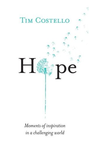 Hope: Moments of inspiration in a challenging world