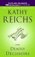 Deadly Decisions (Temperance Brennan, No. 3)