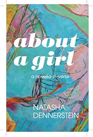 About a Girl: a Novella in Verse