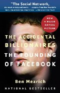 Accidental Billionaires: The Founding of Facebook: A Tale of Sex, Money, Genius and Betrayal, The Audio Book
