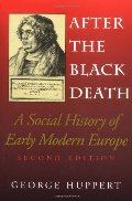 After the Black Death, Second Edition: A Social History of Early Modern Europe (Interdisciplinary Studies in History)