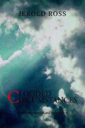 Clouded Circumstances