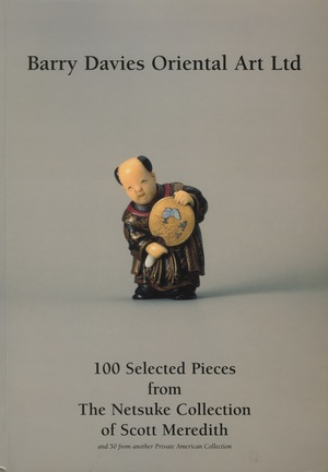 100 Selected Pieces from The Netsuke Collection of Scott Meredith