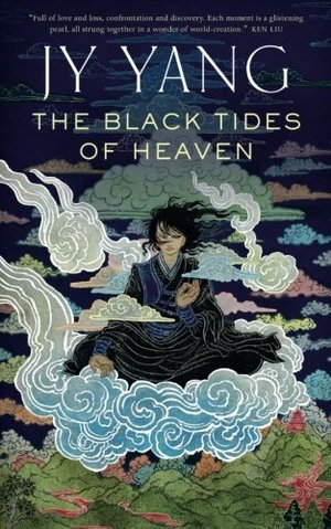 Black Tides of Heaven (Tensorate, #1), The