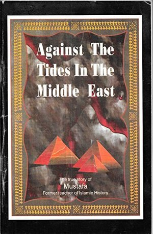 Against the Tides in the Middle East