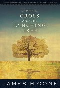 Cross and the Lynching Tree, The