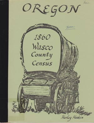 1860 Wasco County Oregon Census