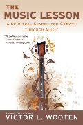 Music Lesson: A Spiritual Search for Growth Through Music, The