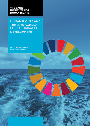 Human rights and the 2030 agenda for sustainable development - lessons learned and next steps
