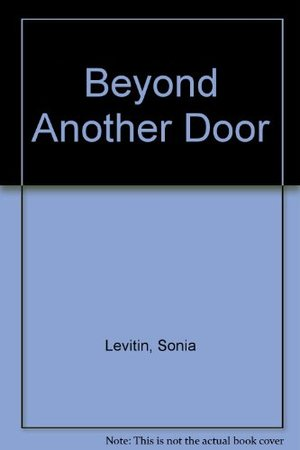 Beyond Another Door