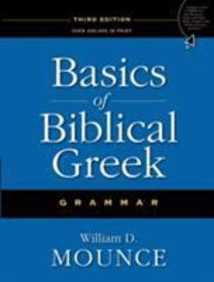 Basics of Biblical Greek - Grammar