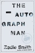 Autograph Man : A Novel, The