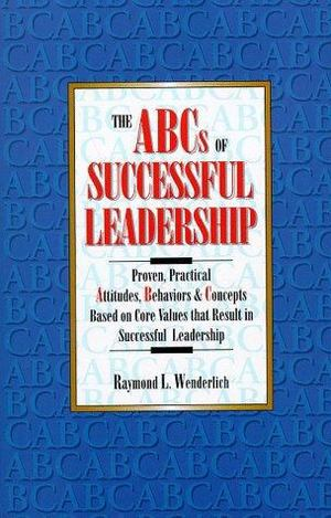 ABCs of Successful Leadership, The