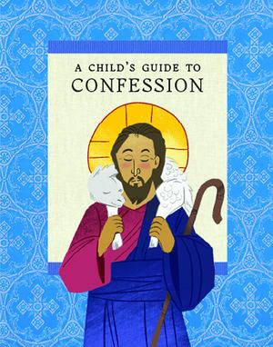 Child's Guide to Confession, A