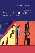 El cuento hispánico: A Graded Literary Anthology (Spanish Edition)