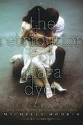 Retribution of Mara Dyer (The Mara Dyer Trilogy), The