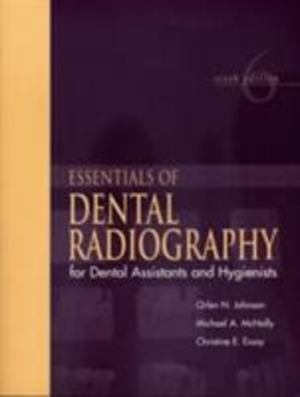 Essentials of Dental Radiology for Dental Assistants and Hygienists