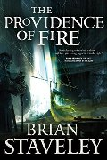 Providence of Fire (Chronicle of the Unhewn Throne), The